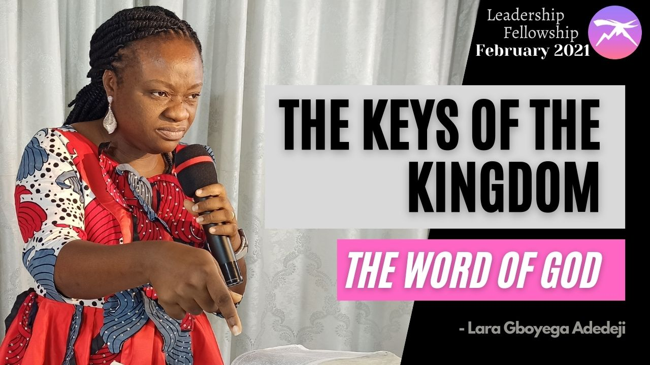 The Keys of The Kingdom: The Word of God