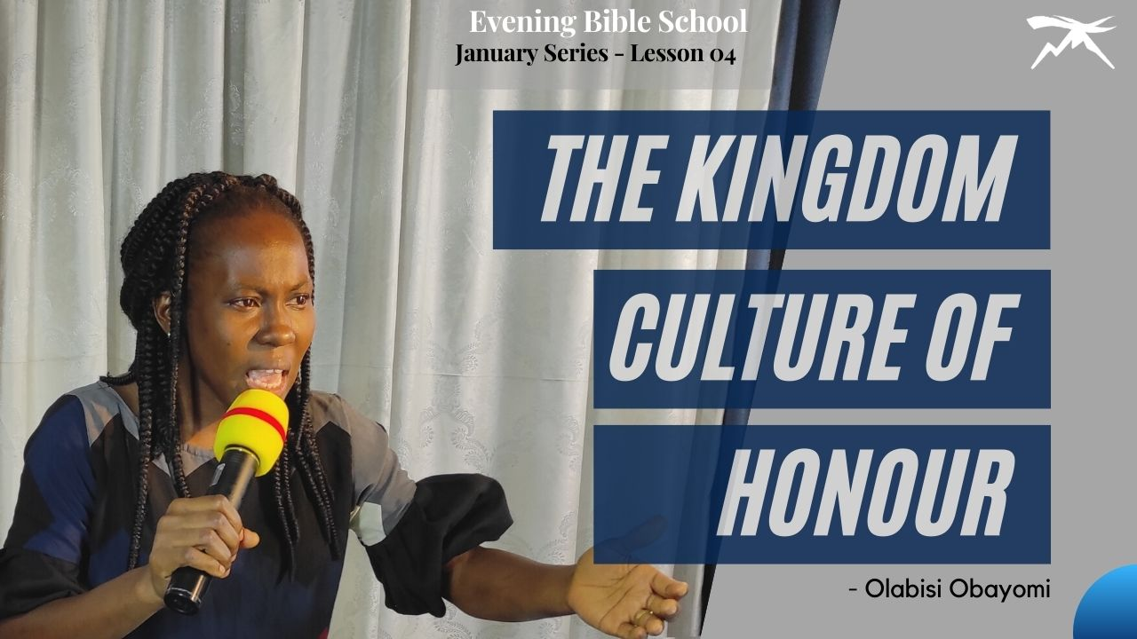 The Kingdom Culture of HONOUR