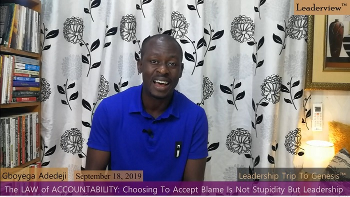 The Law of Accountability: Choosing To Accept Blame Is Not Stupidity But Leadership