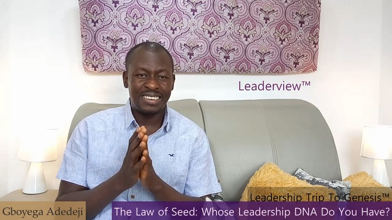 The Law of Seed: Whose Leadership DNA Do You Have?