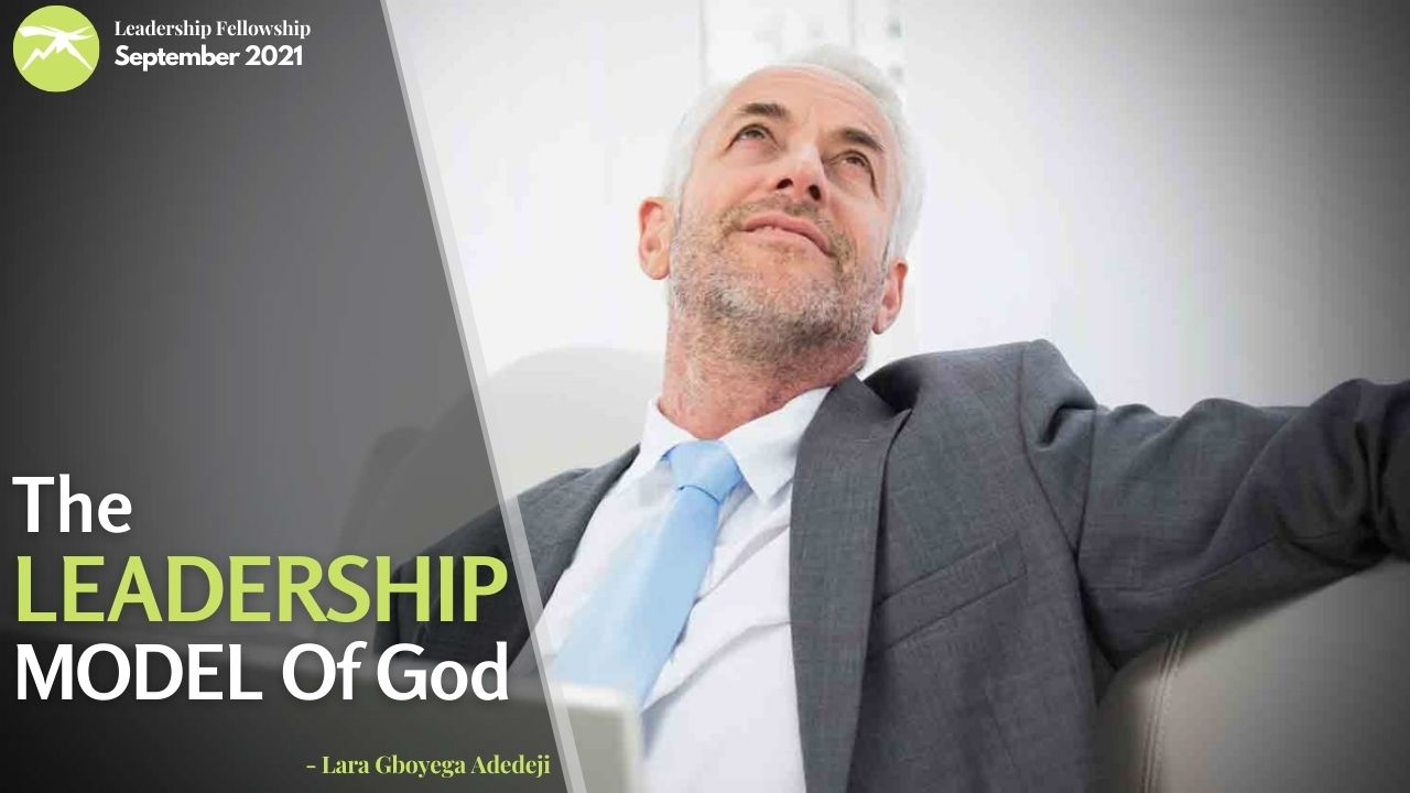 The Leadership MODEL of God