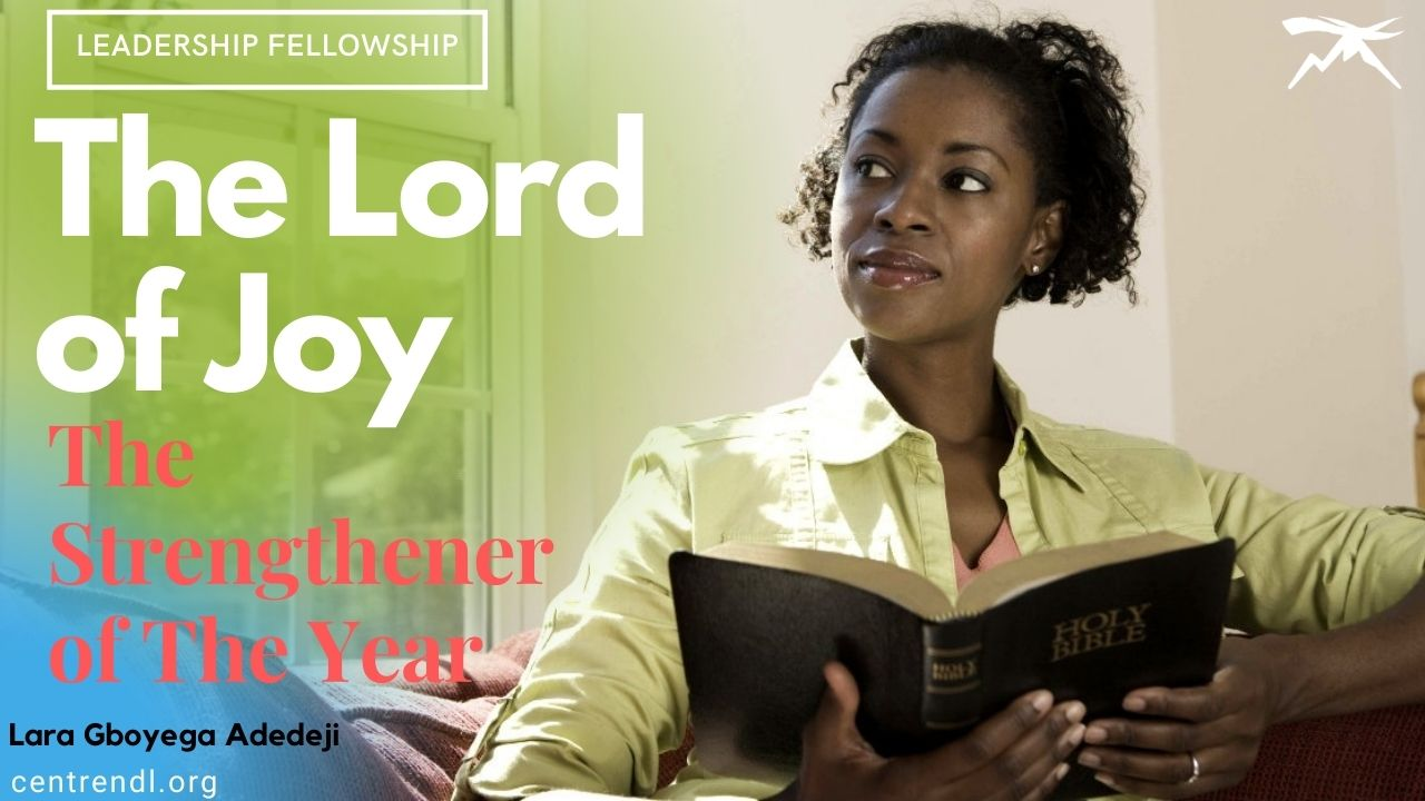 The Lord of Joy: The Strengthener of the Year