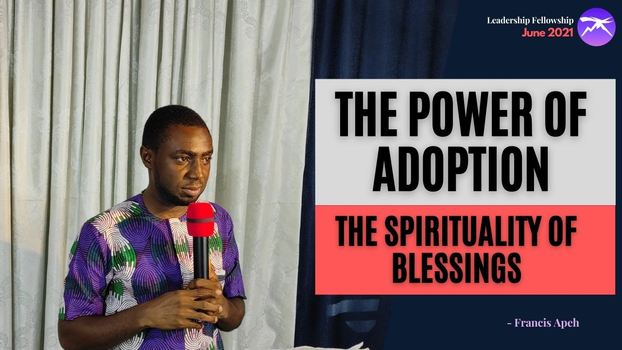 The Power of Adoption and the Spirituality of Blessings