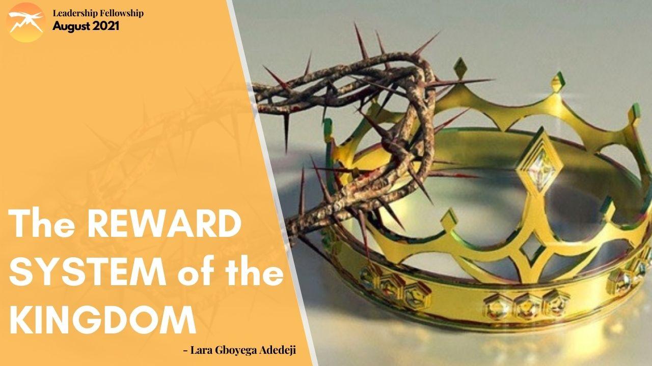 The REWARD System Of The Kingdom