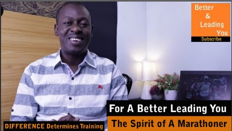 The Spirit of A Marathoner | For A Better Leading You