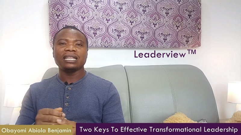 Two Keys To Effective Transformational Leadership