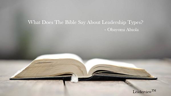 Understanding BIBLICAL Leadership Types