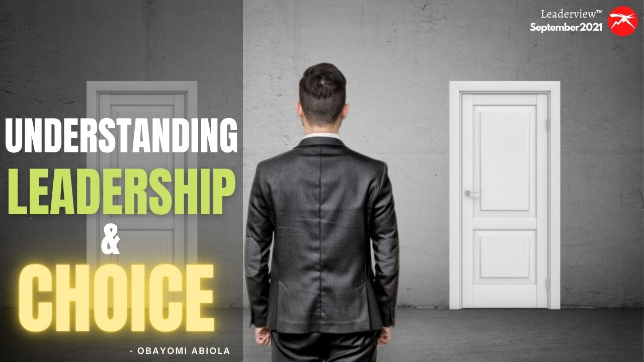 Understanding LEADERSHIP And Choice