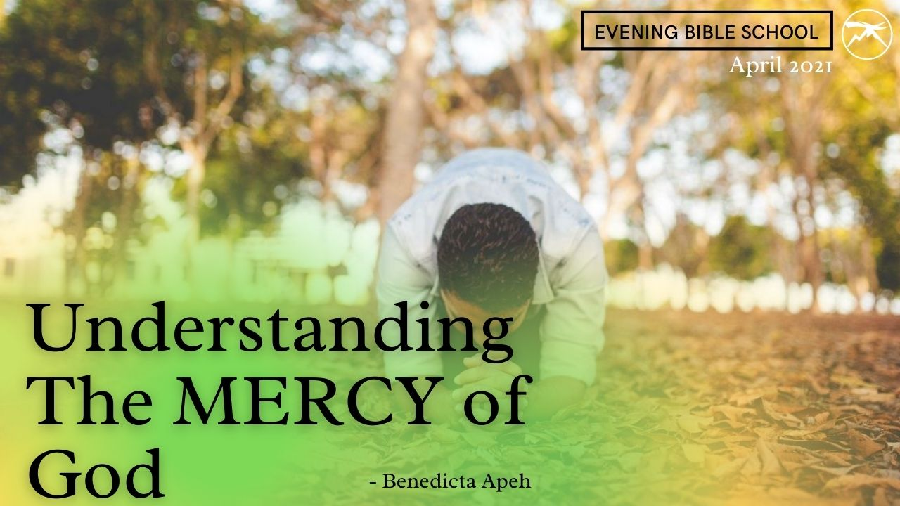 Understanding The MERCY Of God