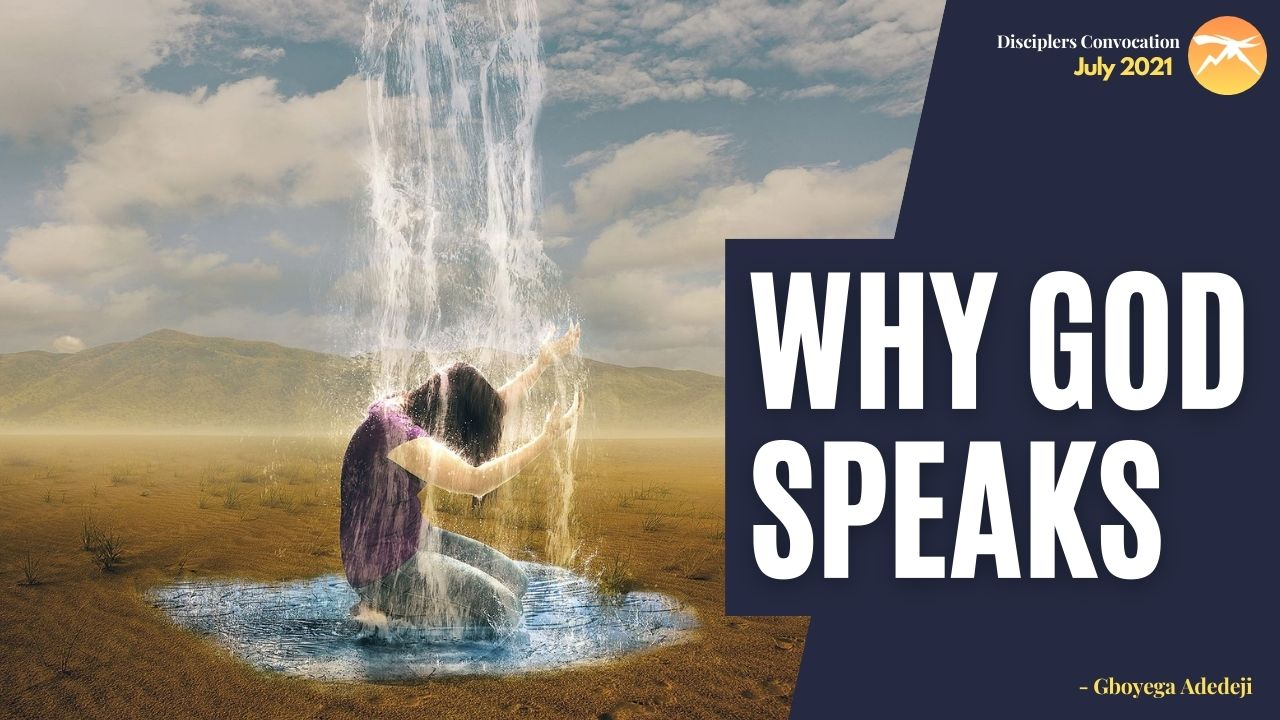 Why GOD Speaks
