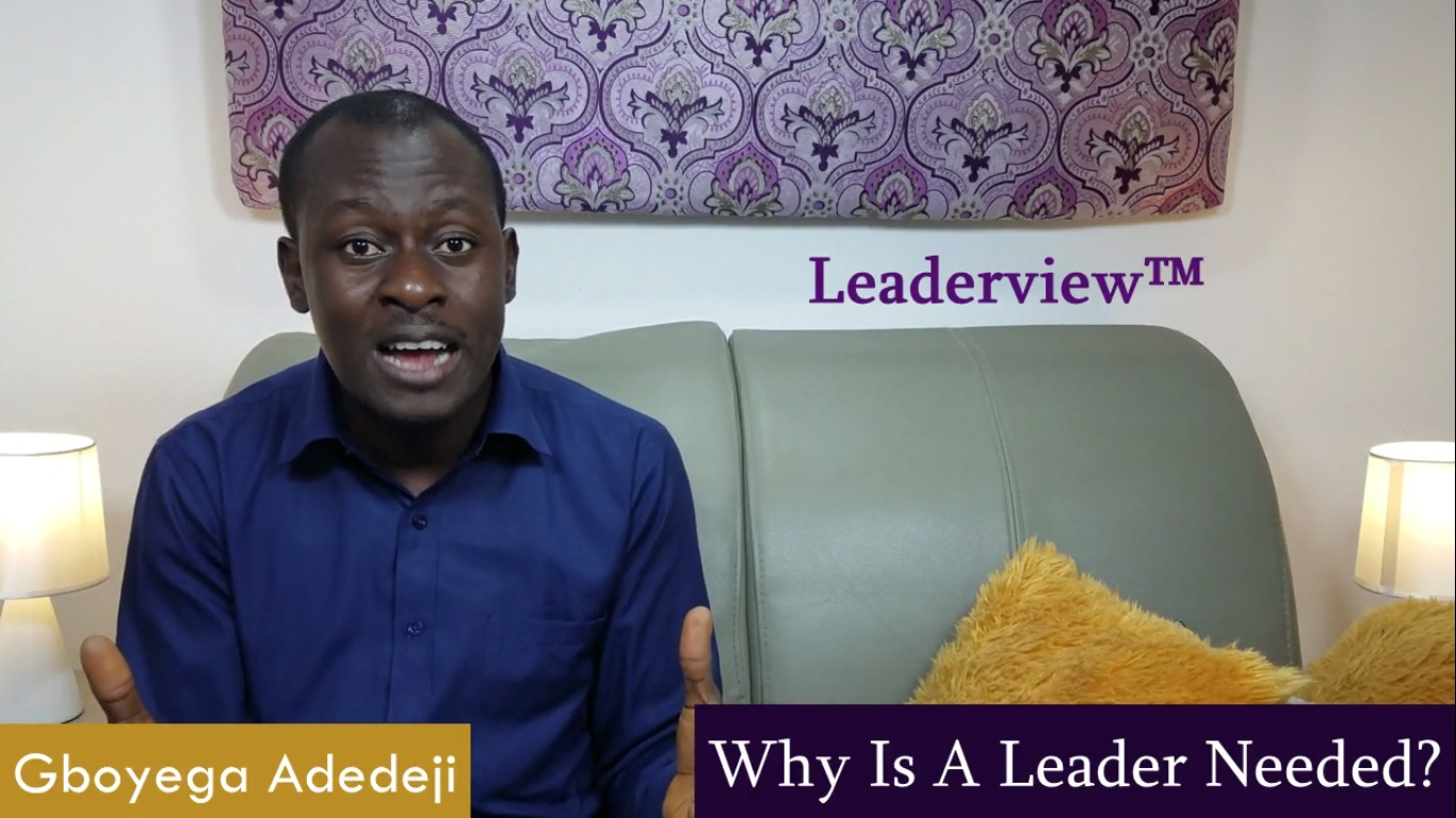 Why Is A Leader Needed?
